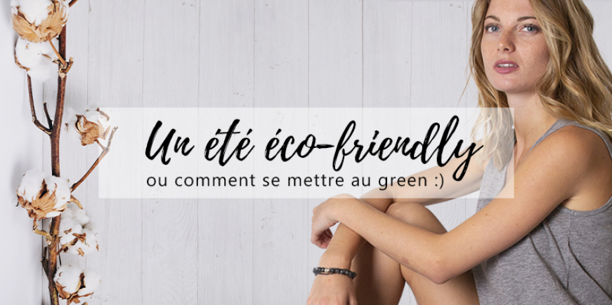 Un été éco-friendly